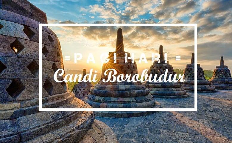 Pagi Hari di Candi Borobudur